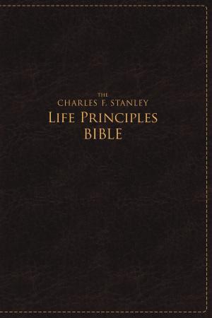 Charles F. Stanley Life Principles Bible, NASB