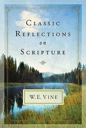 Classic Reflections on Scripture