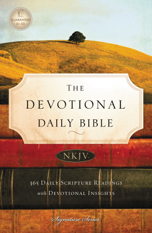 NKJV Devotional Daily Bible: Paperback