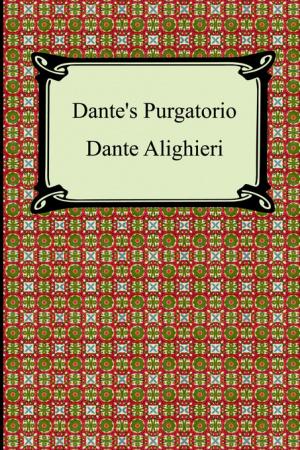 Dante's Purgatorio (the Divine Comedy, Volume 2, Purgatory)