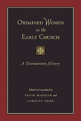 Ordained Women in the Early Church