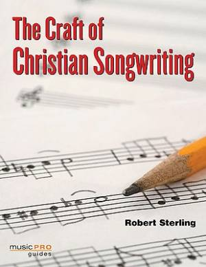 The Craft Of Christian Songwriting