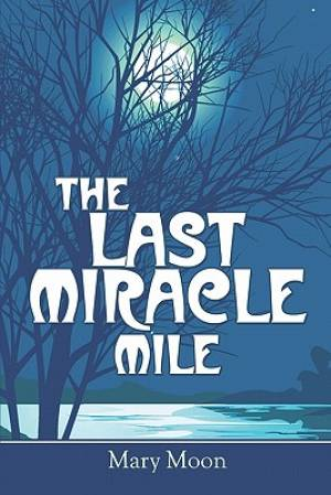 The Last Miracle Mile