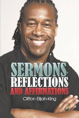 Sermons, Reflections and Affirmations