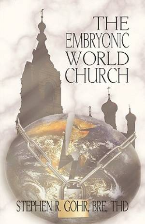 The Embryonic World Church