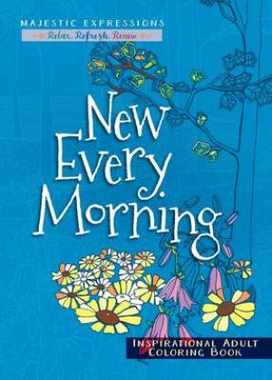 New Every Morning