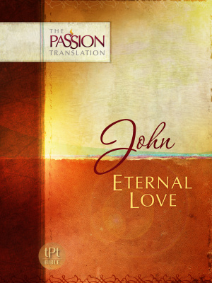 Eternal Love - The Gospel of John