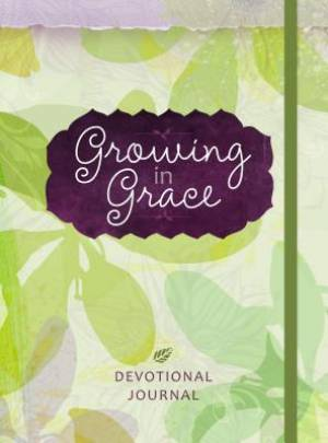 Journal: Growing in Grace