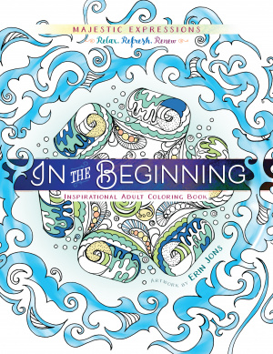 Adult Colouring Book: In the Beginning Colouring Creation