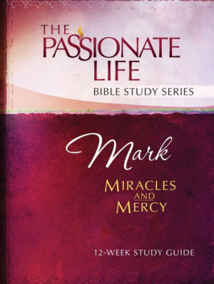 Mark: Miracles and Mercy