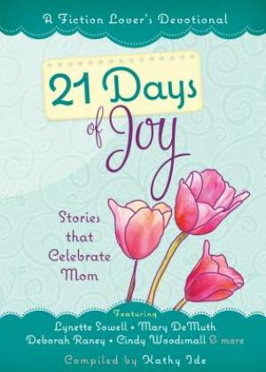 Fiction Lover's Devotional, A: 21 Days of Joy
