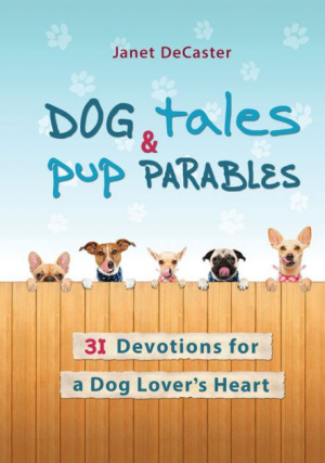 Dog Tales and Pup Parables