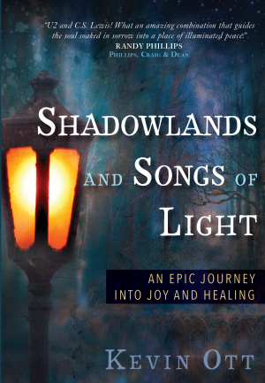 Shadowlands and Songs of Light