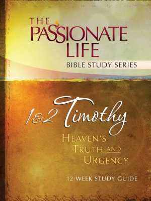 1 & 2 Timothy - Heaven's Truth and Urgency