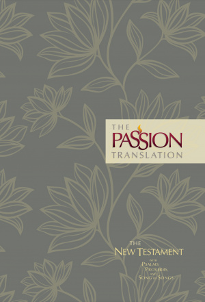 The Passion Translation New Testament (2nd edn) Floral