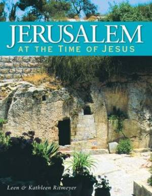 Jerusalem at the Time of the Bible