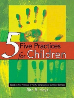 Five Practices for Children