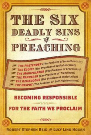 6 Deadly Sins Of Preaching