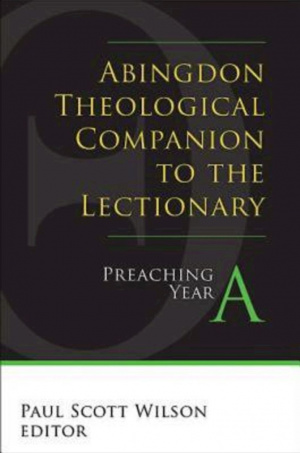 Abingdon Theological Companion To The Lectionary (year A)