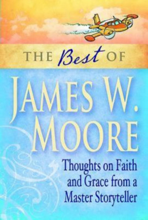 Best Of James W Moore