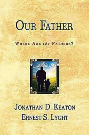 Our Father : Where Are The Fathers