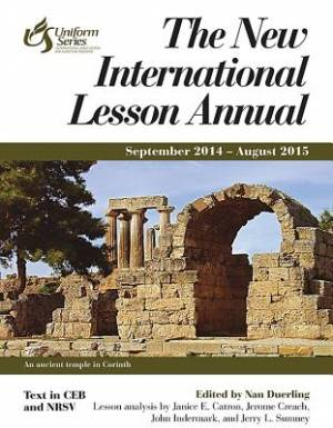 The New International Lesson Annual 2014 - 2015