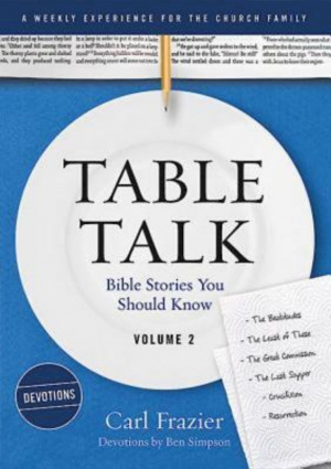 Table Talk Volume 2 Devotions
