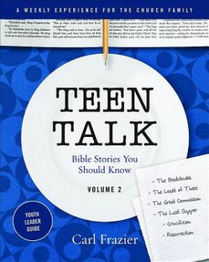 Table Talk Volume 2 Teen Talk Youthleader Guide