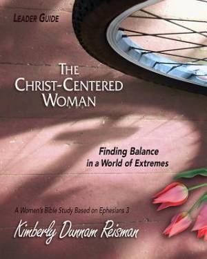 The Christ-centered Woman Leader Guide