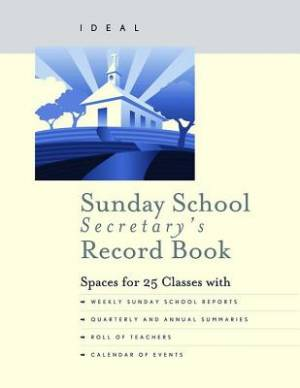 Ideal Sunday School Secretary's Record Book