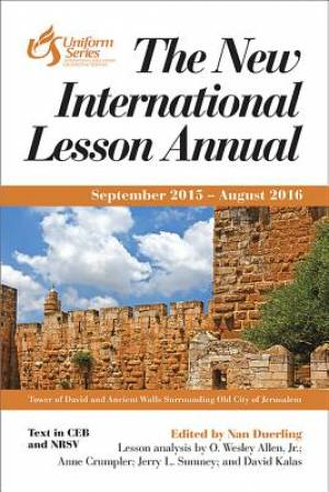The New International Lesson Annual 2015 - 2016