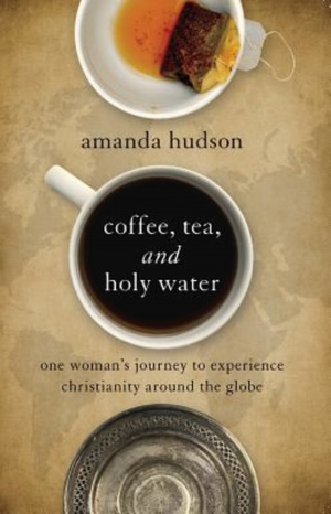 Coffee, Tea and Holy Water