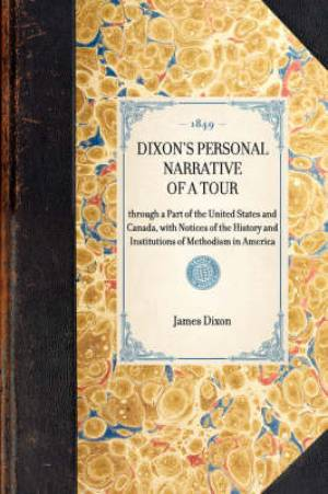 Dixon's Personal Narrative of a Tour