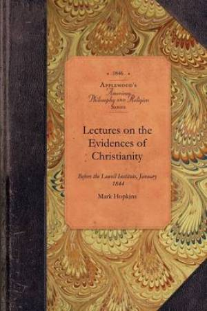Lectures on Evidences of Christianity