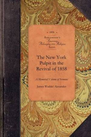 New York Pulpit in the Revival of 1858