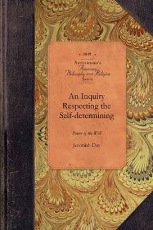 Inquiry Re Selfdetermining Power of Will