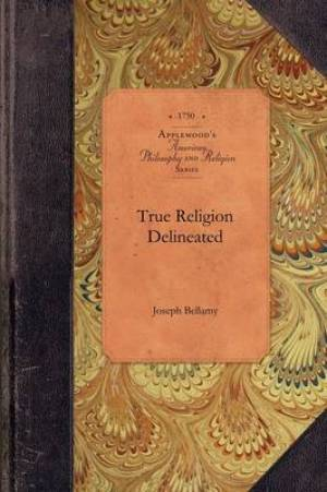 True Religion Delineated