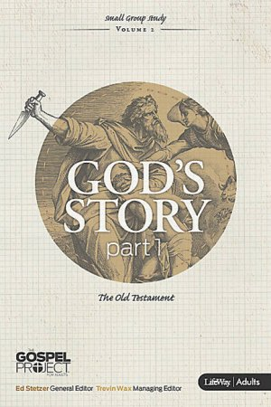 God's Story The Old Testament Adult Edition