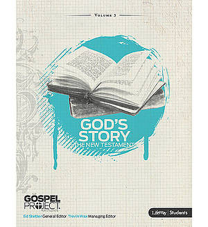 God's Story For Students The New Testament