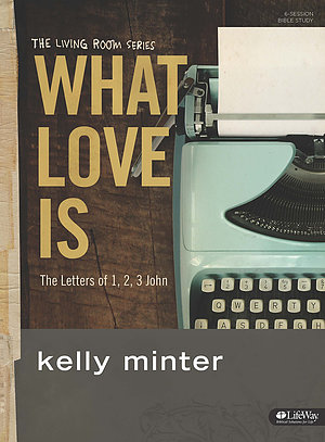What Love Is Study Journal