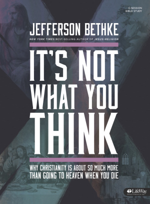 It's Not What You Think Bible Study Book