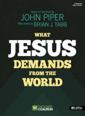 What Jesus Demands From the World Member Book