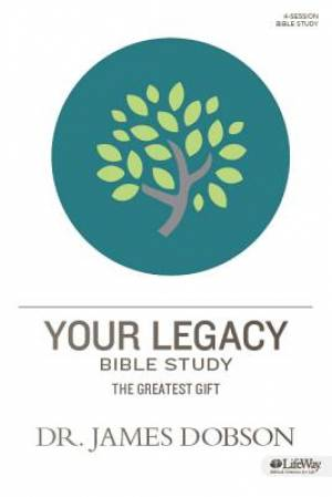Your Legacy Bible Study: Member Book