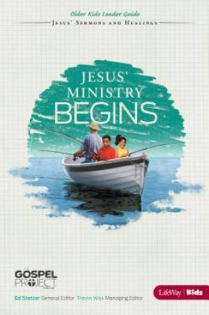 Jesus Ministry Begins - Older Kids Leader Guide