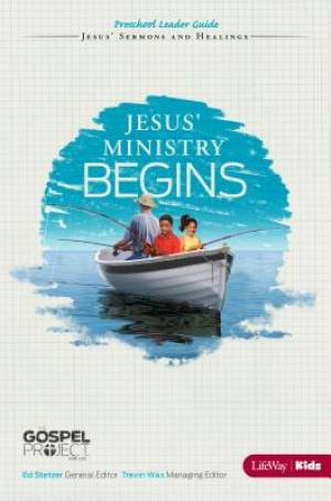 Jesus' Ministry Begins - Preschool Leader Guide