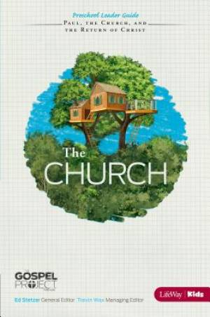 Church, The: Preschool Leader Guide