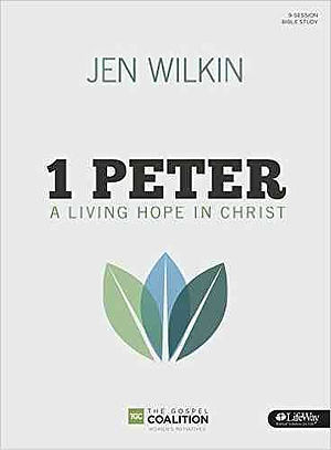 1 Peter: Living Hope in Christ Bible Study Book