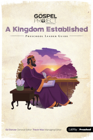Kingdom Established, A: Preschool Leader Guide