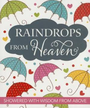 Raindrops from Heaven