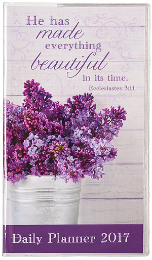 He Has Made Everything Beautiful Small Daily Planner 2017